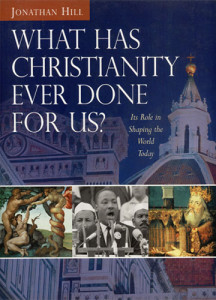 what-has-christianity-done-for-us