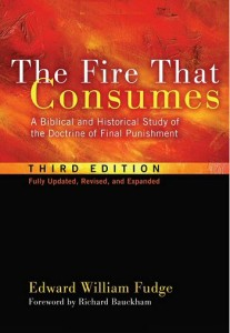 the-fire-that-consumes-a-biblical-and-historical-study-of-the-doctrine-of-final-punishment-3rd-ed