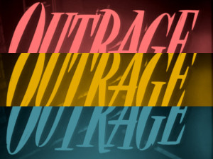 outrage3